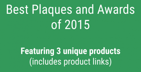 Best Plaques and Awards of 2015