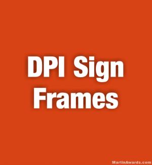 DPI Sign Frames