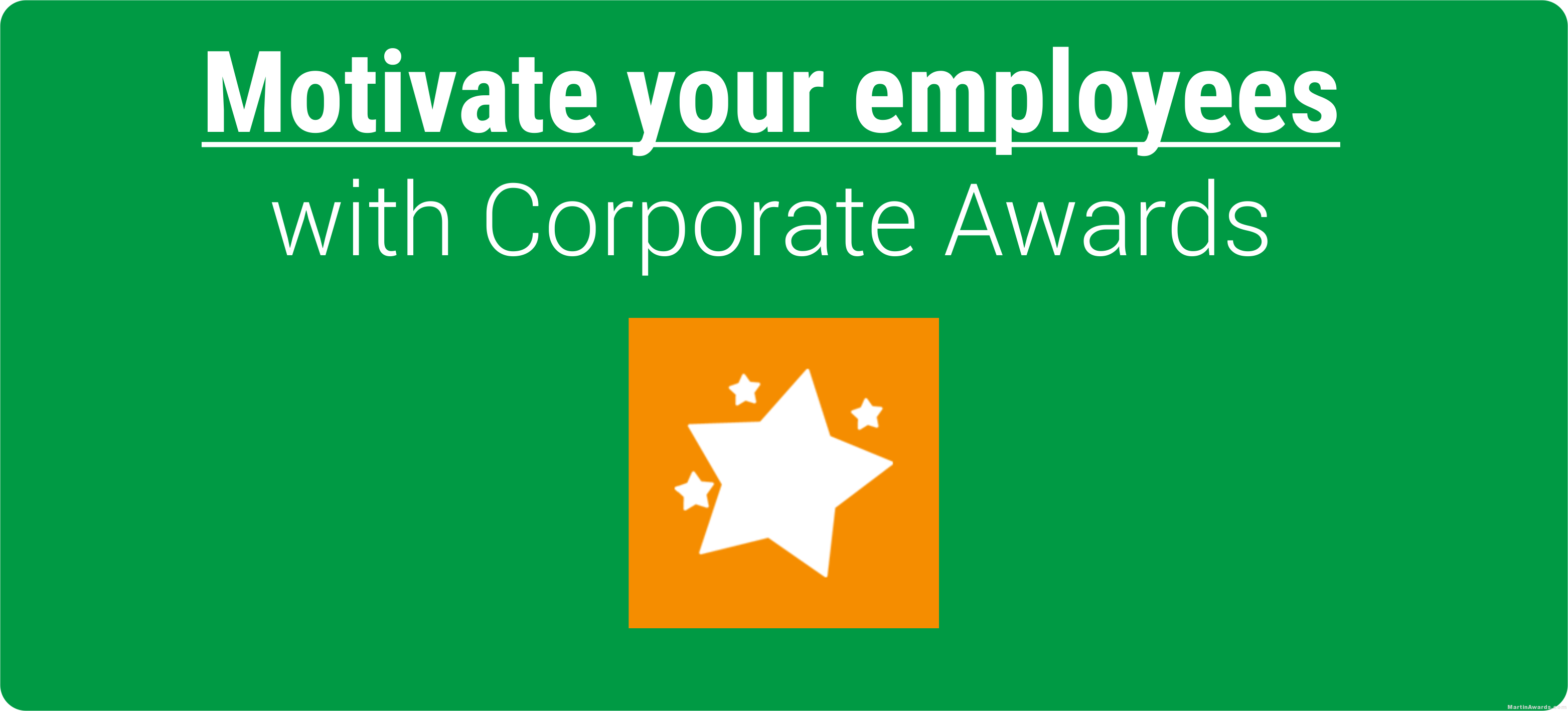 Motivate your employees with corporate awards