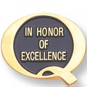 "3/4"" In Honor Of Excellence Lapel Pin"